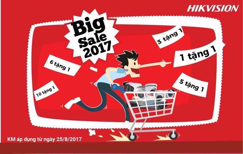 "KHUYẾN MÃI ""SỐC"" BIG SALE 2017 – HIKVISION"